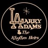 Don't Be Gone Long - Larry Adams & The Rhythm Heirs