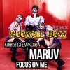 MARUV - Focus on me (Coovall Dozz REM1X)
