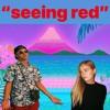 SEEING RED (prod. killrichy)