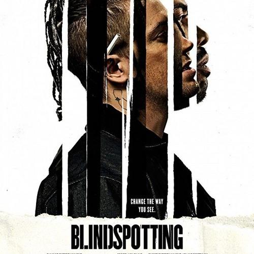 SIFF 2018 - Blindspotting (dir. Carlos López Estrada)