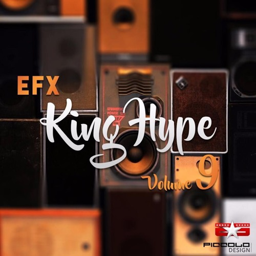 AUDIO EFX KING HYPE VOL 9 by Dj King Hype | Free Listening on SoundCloud
