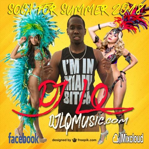 DJ LQ Soca For Summer Mixtape 2018 (djlqmusic.com)