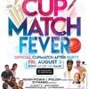 CUPMATCH FEVER 8.3.18 @DJPOLISH @NOAHPOWA IN BERMUDA