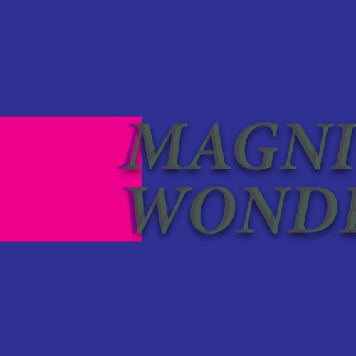 Magnitude of Wonder
