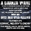 #181 A Darker Wave 04-08-2018 (guest mix SH13 aka Sted Hellvis, featured EPs Konvic, Melody's Enemy)