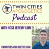 The Biblical Case for Apologetics with Jordan Apodaca - Twin Cities Apologetics Podcast #2