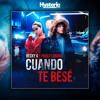 Becky G, Paulo Londra - Cuando Te Besé | CLICK AQUI!!! Portada del disco