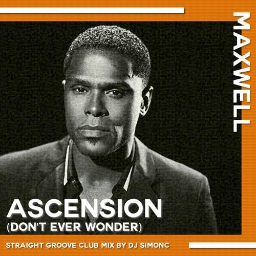 Maxwell - Ascension (DJ SimonC Straight Groove Club Mix)