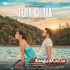 Tera Ghata Mp3