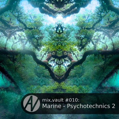 mix.vault #010: Marine - Psychotechnics 2