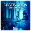 DubVision & Feenixpawl - Destination (Darren Remix)