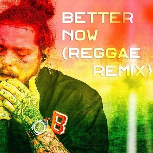 Better Now - Cali Reggae Style