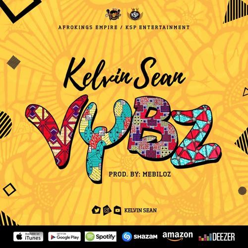 Kelvin Sean - Vybz by Kelvin Sean Music | Free Listening on