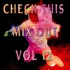 check this mix out vol 12