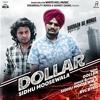 Dollar(Dakuaan Da Munda) | Sidhu Moosewala | Byg Byrd | Latest Punjabi Song 2018