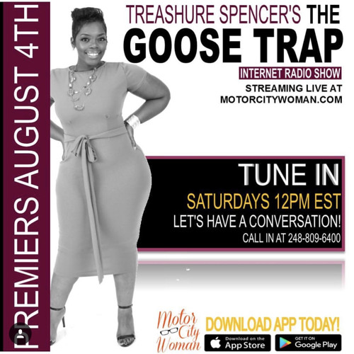 The Goose Trap Radio Show With Treashure Spencer 8 - 4-2018