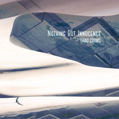 TRIAD CROWS - Nothing But Innocence (c94 xfd)(Available on Alicebooks)