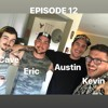 #12 Austin Robertson ft Zac Cave - Kanye West vs Deadmau5, Drug Addictions, and the music Industry