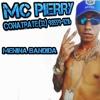 MC PIERRY Lançamento ao vivo da MUSICA nova (Menina BANDIDA 2018)By DJ NATHANIEL