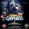 DJ DOTCOM_PRESENTS_HUNT & GATHER_DANCEHALL_MIX (AUGUST - 2018 - EXPLICIT VERSION)