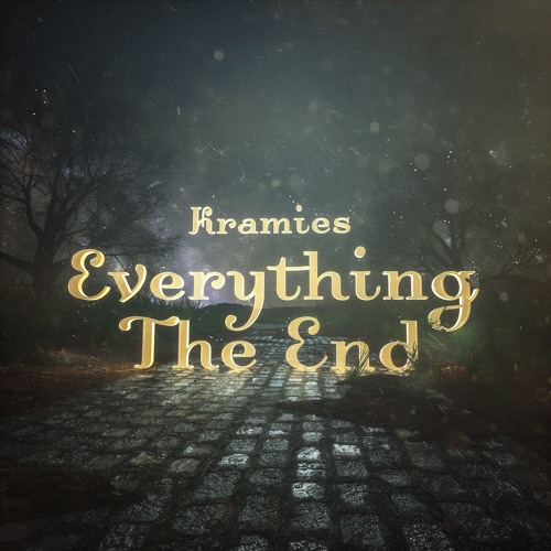 Kramies - Everything The End (feat. Jason Lytle)