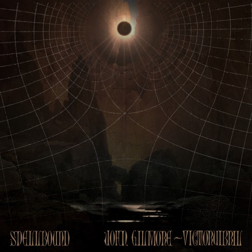 John Gilmore & VictorYibril - Spellbound