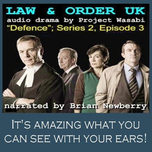"AUDIO DRAMA - ""Law & Order UK"",  DEFENCE"