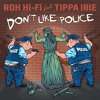 B1 / Tippa Irie - Don't Like Police Part I [Natural High Dubs Remix]