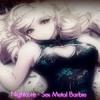 Nightcore - Sex Metal Barbie (In This Moment)