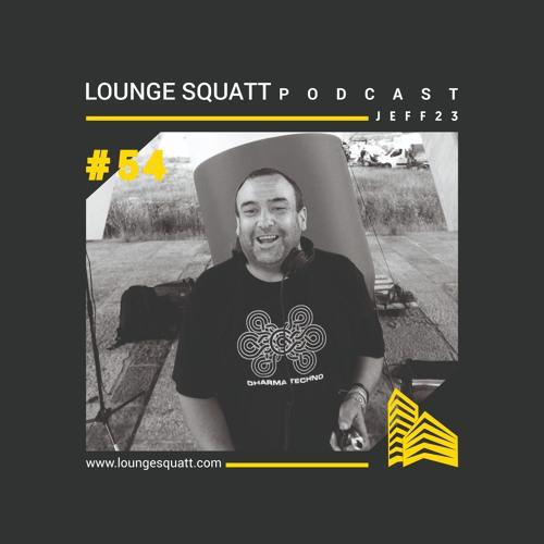 Lounge Squatt Podcast #054 Jeff23