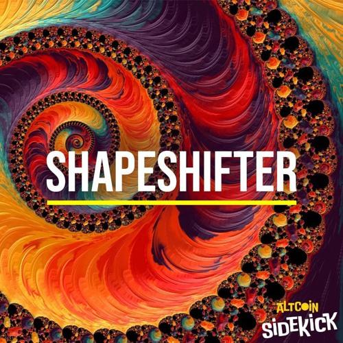 009 Shapeshifter