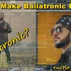 How to Make Bailatronic Beat [FLP + Samples]