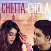 Chitta Chola - Komal Rizvi & Siddhart Slathia