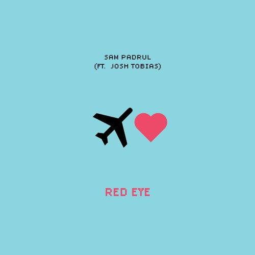 Red Eye (Ft. Josh Tobias)