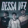 """Dessa Vez"" - Krawk, Thiago, Léo Rocatto (Acústico)Free Download"