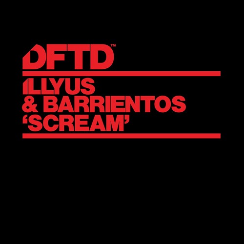 Illyus & Barrientos 'Scream' (Extended Mix)