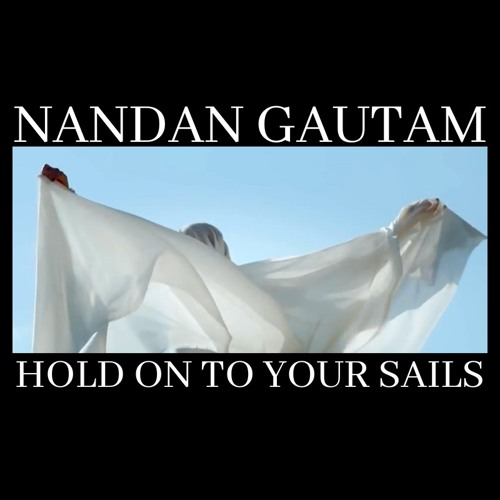 Hold On To Your Sails