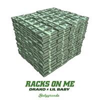 Drako x Lil Baby - Racks On Me