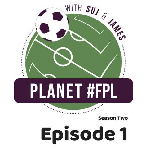 Planet #FPL S 2 E 1 - The predict the ENTIRE Premier League