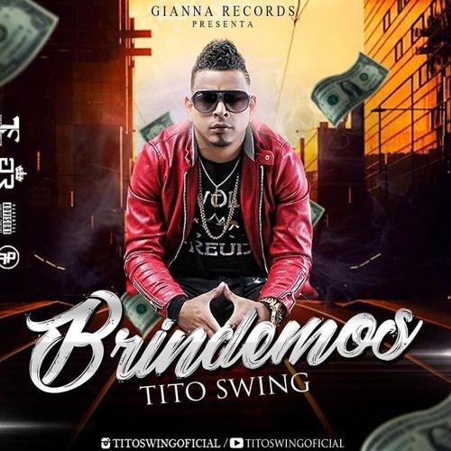 Tito Swing - Brindemos @CongueroRD @JoseMambo