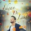 Ishqan De Lekhe (Full Song)  Sajjan Adeeb  Latest Punjabi Song 2016  Speed Records