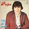 Pupo - Su Di Noi (Bsharry Remix)  *- FREE DOWNLOAD / clicca su Acquista -*