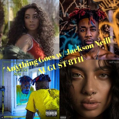 "Kiana Ledé and Dax Interviews: ""Anything Goes w/ Jackson Neill"" Podcast EP. 57 (8-8-18)"