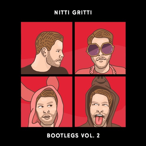 Nitti Gritti Bootlegs Vol  2 - r/EDM Exclusive Premiere by