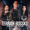 WARIS Ft Zizi Kirana & Sophia Liana - TERBAIK BOSSKU (Original)
