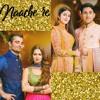 Naach Re - Hania Aamir, Kubra Khan, Hamza Ali Abbasi, Zeb Bangash & Jabbar Abbas - Parwaaz Hai Junoon (2018) - Latest Bolly Music