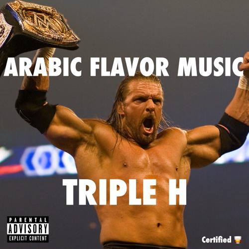 Arabic Flavor Music - Triple H