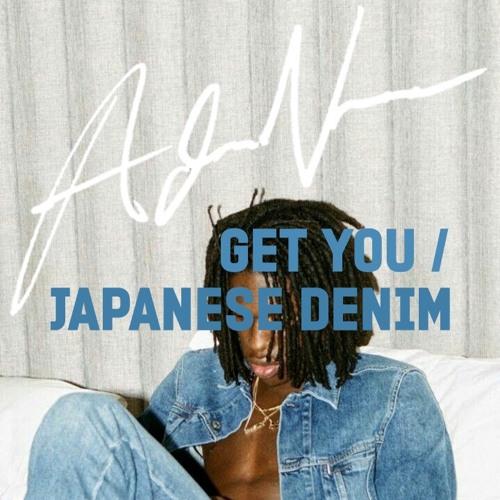 Get You/Japanese Denim - Daniel Caesar(Adam Ness Cover)