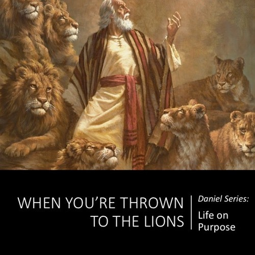 Thrown To The Lions 8-5-18