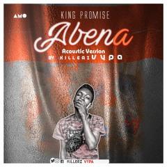King Promise - Abena Accoustic Take By killerzvypa